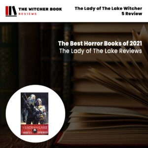 The Lady of The Lake Witcher 5 Review
