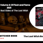 The Last Wish Reviews 2021