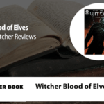 Witcher Blood of Elves Book Review